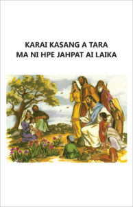 Karai Kasang a Tara Ma Ni Hpe Jahpat Ai Laika - front cover